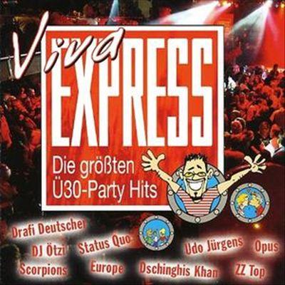 Viva Express: Die Groessten U30 Party Hits