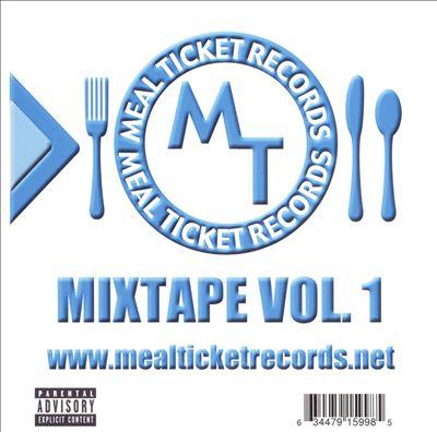 Meal Ticket Records: Mixtape, Vol. 1