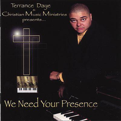 We Need Your Presence