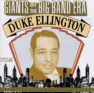 Giants of the Big Band Era: Duke Ellington