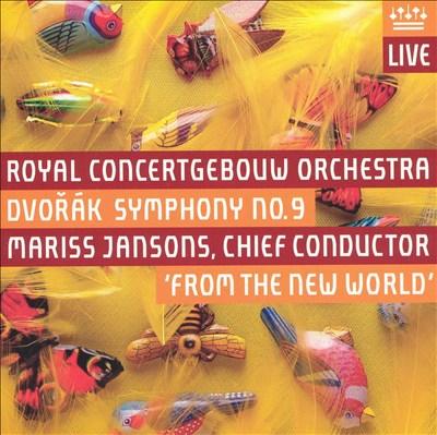 """Dvorák: Symphony No. 9 (""""From the New World"""")"""
