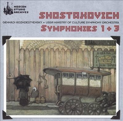 Shostakovich: Symphonies 1 & 3