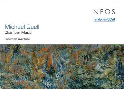 Michael Quell: Chamber Music
