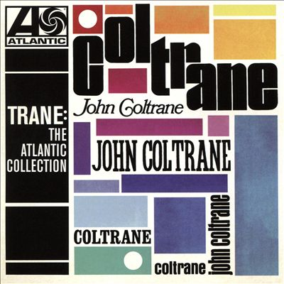 Trane: The Atlantic Collection