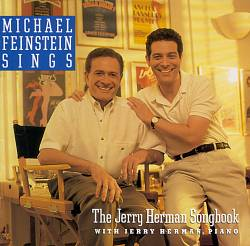 The Michael Feinstein Sings the Jerry Herman Songbook