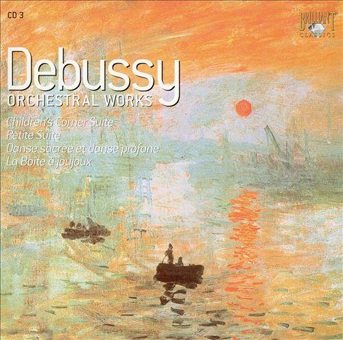 Debussy: Children's Corner Suite; Petite Suite; Danse sacrée et danse profane; La Boîte à joujoux