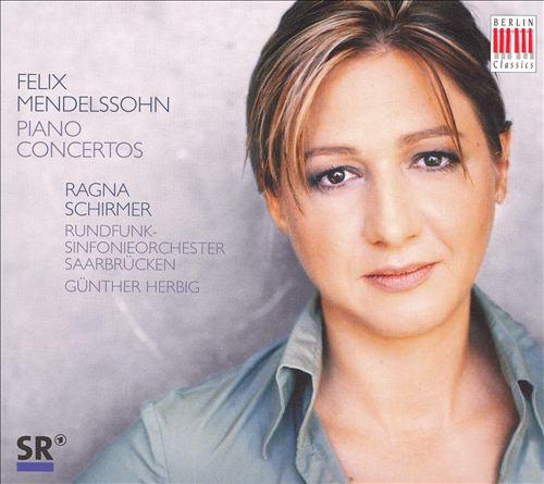 Felix Mendelssohn: Piano Concertos