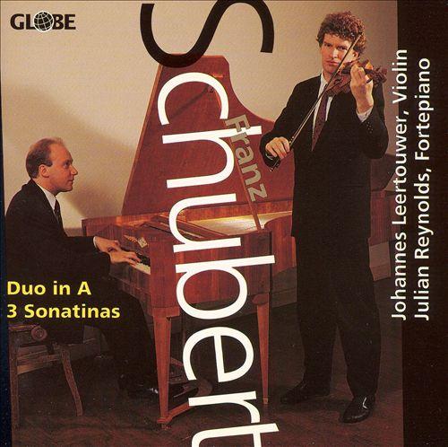 Schubert: Duo in A; 3 Sonatinas