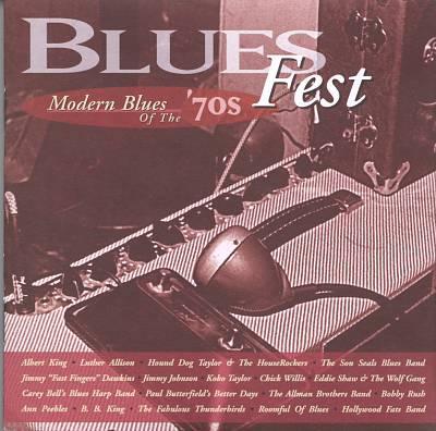 Blues Fest: Modern Blues of the '70s