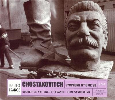 Chostakovitch: Symphony No. 10, Op. 93