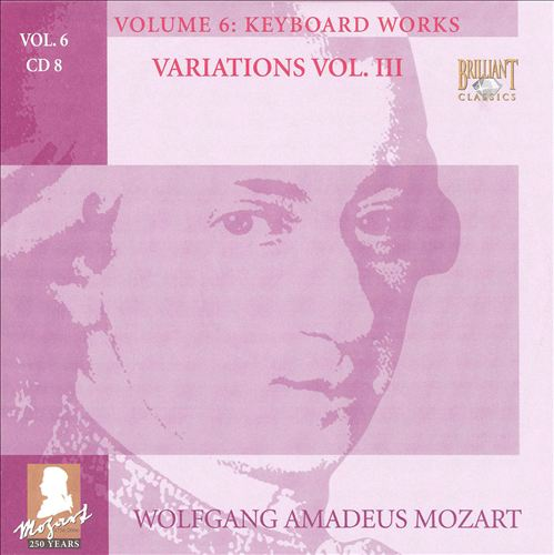 Mozart: Complete Works, Vol. 6 - Keyboard Works, Disc 8
