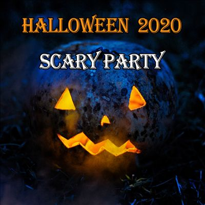 Halloween 2020: Scary Party