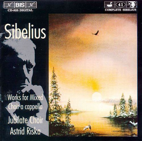 Sibelius: Works for Mixed Choir