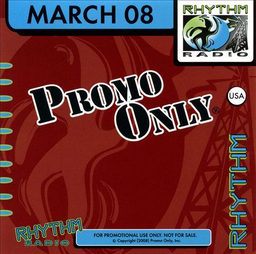 Promo Only: Rhythm Radio (March 2008)