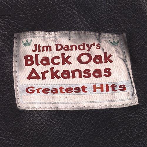Jim Dandy's Black Oak Arkansas Greatest Hits