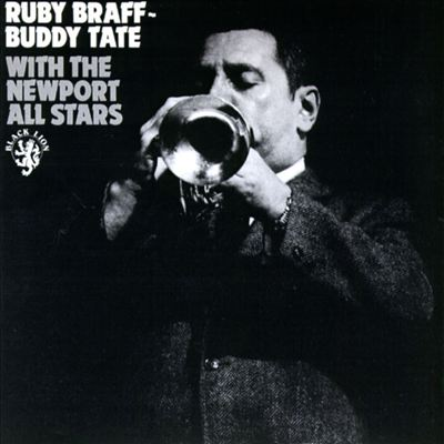 Ruby Braff with Buddy Tate & the Newport All Stars