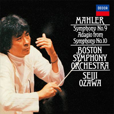 Mahler: Symphony No. 9; Adagio from Symphony No. 10