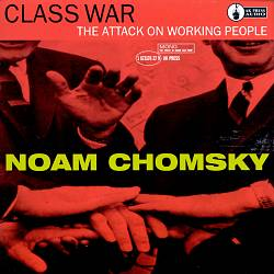 Class War: The Attack on Working People