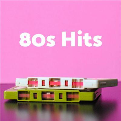 80s Hits [Universal]
