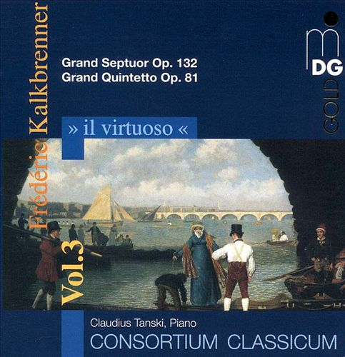 Il Virtuoso, Vol. 3: Frédéric Kalkbrenner