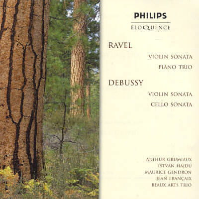 Ravel: Violin Sonata; Piano Trio; Debussy: Violin Sonata; Cello Sonata [Australia]