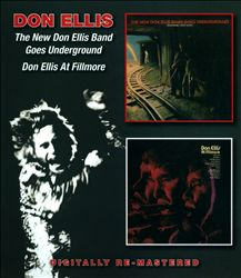 The New Don Ellis Band Goes Underground/Don Ellis at Fillmore