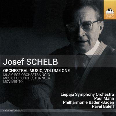 Josef Schelb: Orchestral Music, Vol. 1