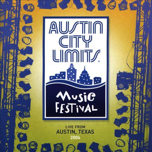 Austin City Limits Music Festival: 2004