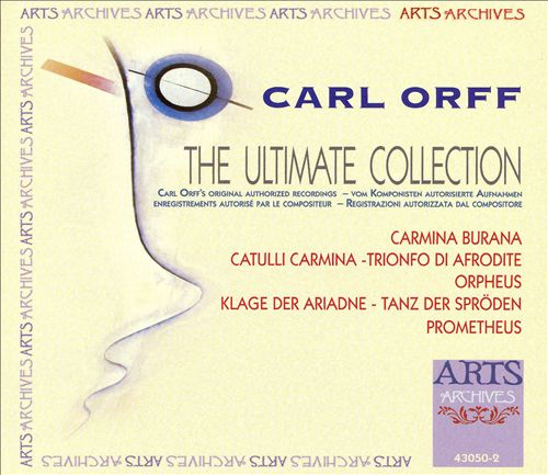 Carl Orff: The Ultimate Collection