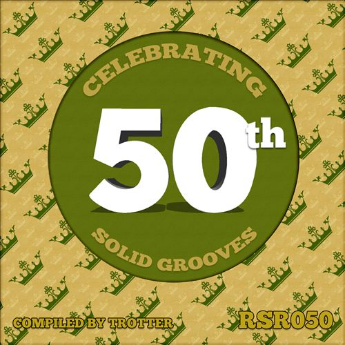 Celebrating 50th Solid Grooves: Compiled by Trotter