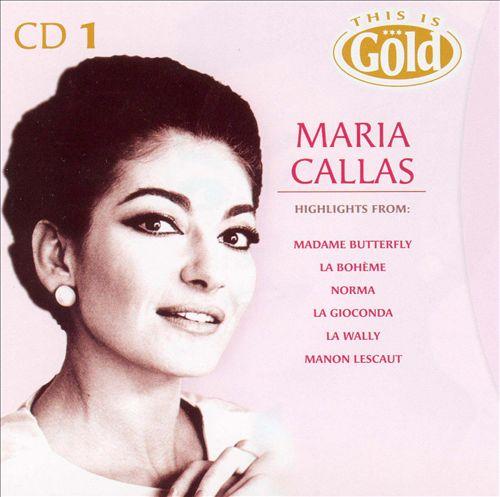 This Is Gold: Maria Callas, Vol. 1