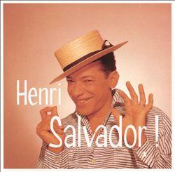 Ses Plus Grandes: The Best of Henri Salvador
