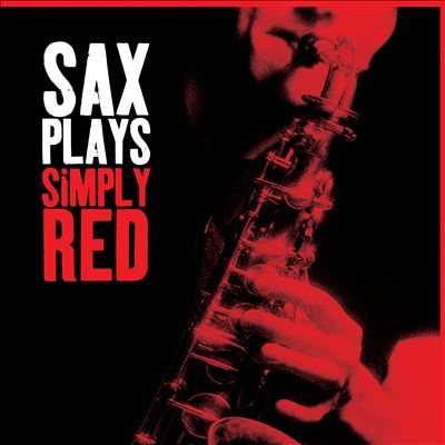 Sax Plays Simply Red