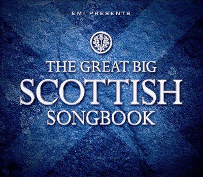 EMI Presents the Great Big Scottish Songbook