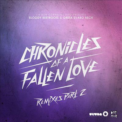 Chronicles of a Fallen Love Remixes, Pt. 2