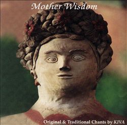 Mother Wisdom: Original and Traditional Chants
