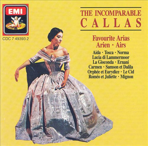 The Incomparable Callas (Favourite Arias)