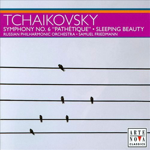 Tchaikovsky: Symphony No. 6; Sleeping Beauty
