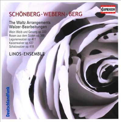 Schönberg, Webern, Berg: The Waltz Arrangements