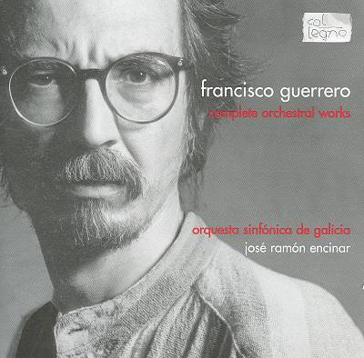 Francisco Guerrero: Complete Orchestral Works