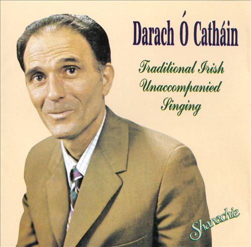 Traditional Irish Unaccompanied Singing