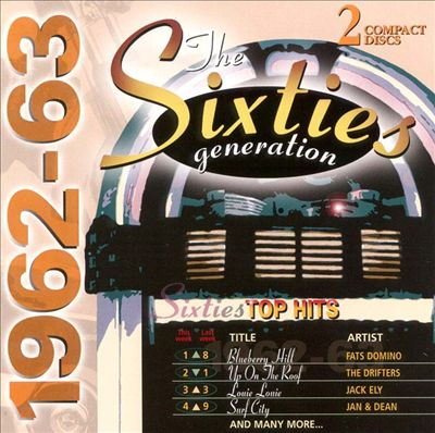 Sixties Generation: 1962-1963