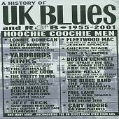Hoochie Coochie Men: History of UK Blues and R&B, 1955-2001