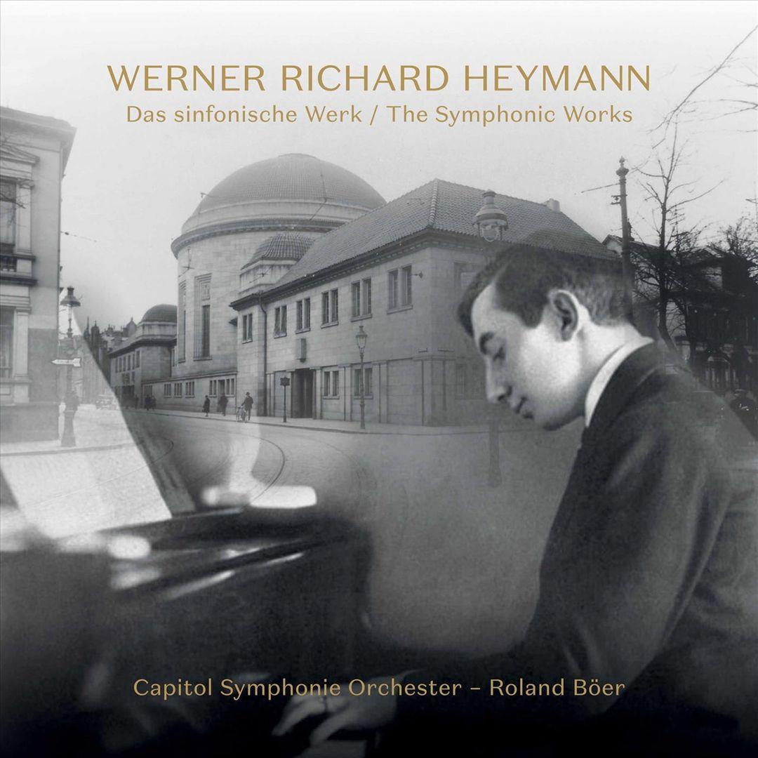 Werner Richard Heymann: The Symphonic Works