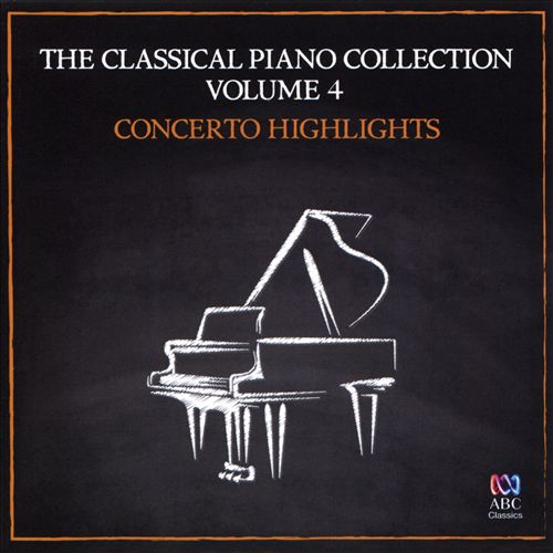 The Classical Piano Collection, Vol. 4: Concerto Highlights
