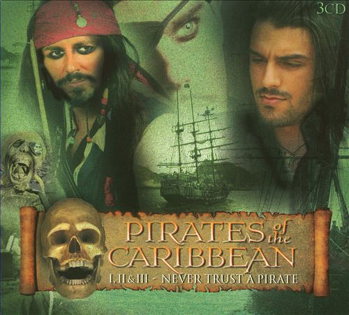 Music from Pirates of the Caribbean I, II, III: Never Trust a Pirate