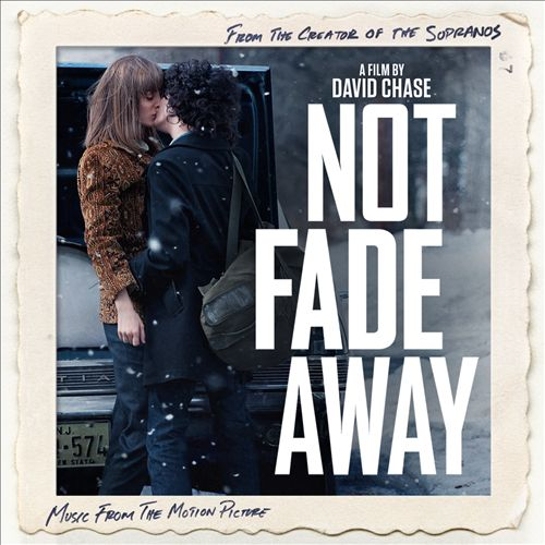 Not Fade Away [Music From the Motion Picture]