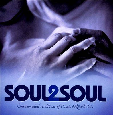 Soul2Soul: Instrumental Renditions of Classic R&B Hits