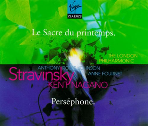 Stravinsky: The Rite of Spring; Persephone