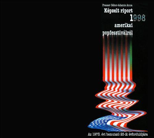 Képzelt Riport Egy Amerikai Popfesztiválról
